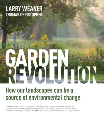 Garden Revolution: How Our Landscapes Can Be a Source of Environmental Change Cover Image