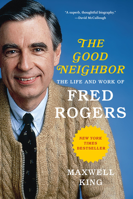 Good Neighbor: The Life and Work of Fred Rogers Cover Image