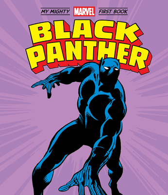 Black Panther: My Mighty Marvel First Book (A Mighty Marvel First Book) Cover Image