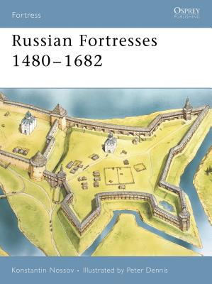 Russian Fortresses 1480-1682 Cover