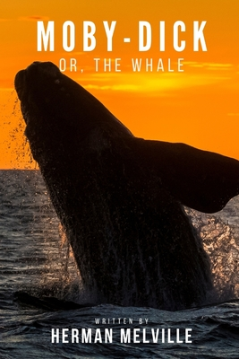 Moby-Dick Or, The Whale: With original annotation Cover Image