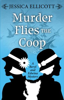 Murder Flies the COOP (Beryl and Edwina Mystery) Cover Image
