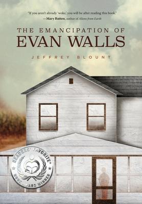 The Emancipation of Evan Walls Cover Image