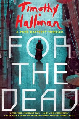 For the Dead (A Poke Rafferty Novel #6) Cover Image