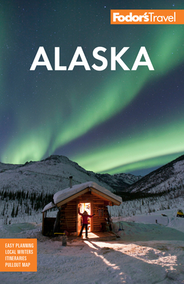 Fodor's Alaska (Full-Color Travel Guide #36) Cover Image