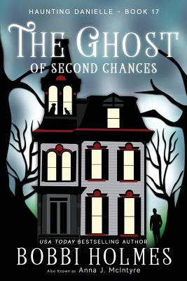 The Ghost of Second Chances (Haunting Danielle #17) Cover Image