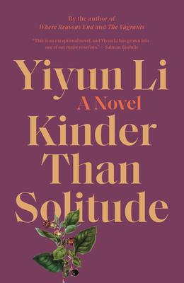Kinder Than Solitude: A Novel Cover Image