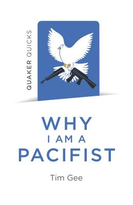 Cover for Quaker Quicks - Why I Am a Pacifist