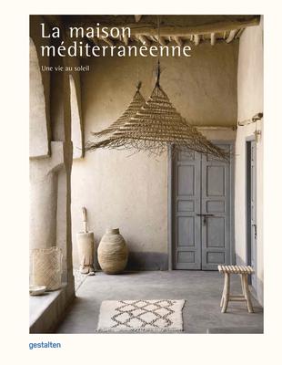 La Maison Méditerranéenne: Une Vie Au Soleil cover