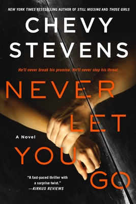 Never Let You Go: A Novel Cover Image