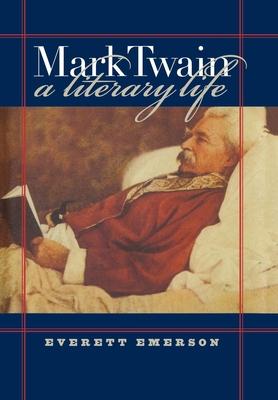 Mark Twain, a Literary Life Cover