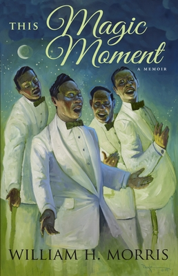 This Magic Moment: My Journey of Faith, Friends, and the Father's Love Cover Image
