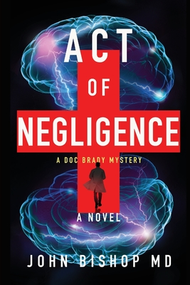 Act of Negligence: A Medical Thriller Cover Image