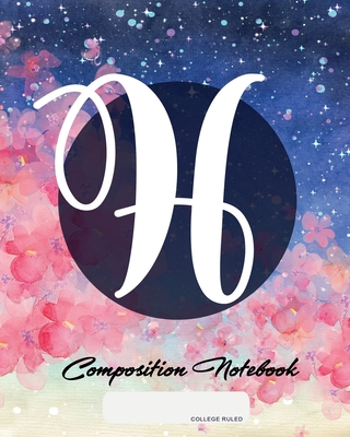 Composition Notebook: College Ruled - Initial H - Personalized Back to School Composition Book for Teachers, Students, Kids and Teens with M cover