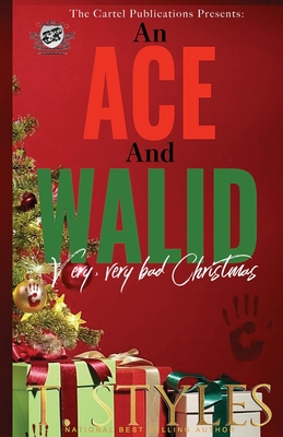 An Ace and Walid Very, Very Bad Christmas (The Cartel Publications Presents) (War #10) Cover Image