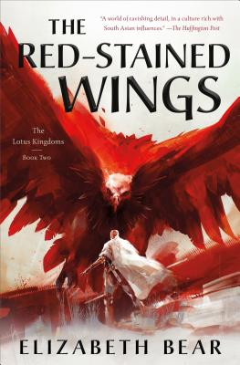 The Red-Stained Wings: The Lotus Kingdoms, Book Two Cover Image