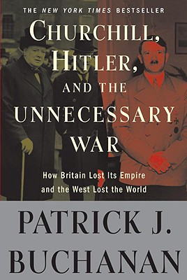Churchill, Hitler, and -The Unnecessary War- Cover