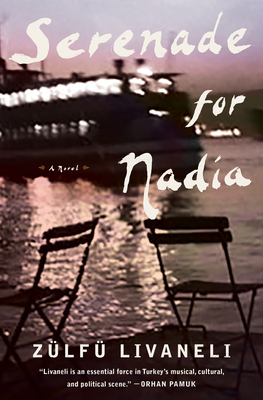 Serenade for Nadia: A Novel Cover Image