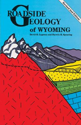 Roadside Geology of Wyoming Cover Image