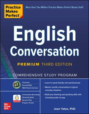 Practice Makes Perfect: English Conversation, Premium Third Edition Cover Image
