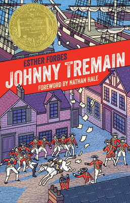 Johnny Tremain 75th Anniversary Edition by Esther Forbes