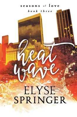 Heat Wave (Seasons of Love #3) Cover Image