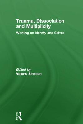 Cover for Trauma, Dissociation and Multiplicity