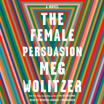 The Female Persuasion: A Novel Cover Image