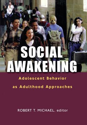 Social Awakening: Adolescent Behavior as Adulthood Approaches Cover Image