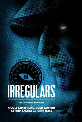 Irregulars: Stories by Nicole Kimberling, Josh Lanyon, Ginn Hale and Astrid Amara Cover Image