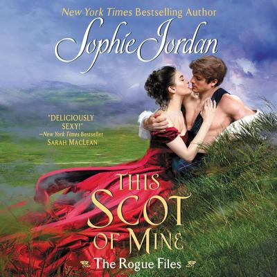 This Scot of Mine: The Rogue Files Cover Image