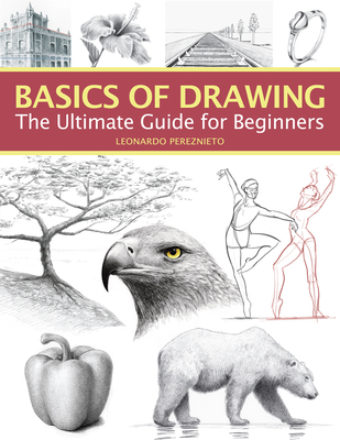 Basics of Drawing: The Ultimate Guide for Beginners Cover Image