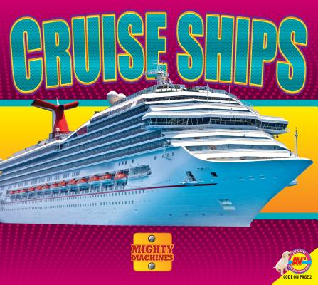 Cruise Ships (Mighty Machines) Cover Image