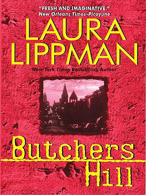 Butchers Hill LP: A Tess Monaghan Novel Cover Image