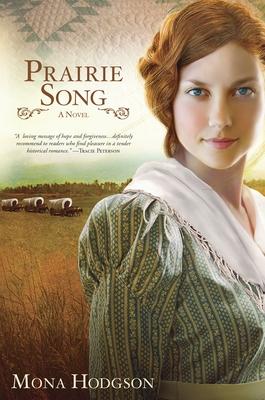 Prairie Song: A Novel, Hearts Seeking Home Book 1 Cover Image