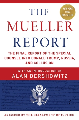 The Mueller Report: The Final Report of the Special Counsel into Donald Trump, Russia, and Collusion Cover Image