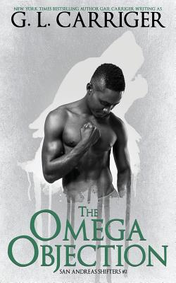 The Omega Objection: The San Andreas Shifters Cover Image