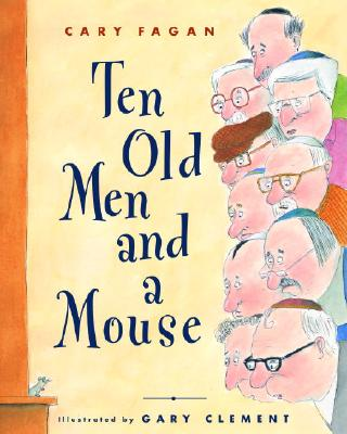 Ten Old Men and a Mouse Cover