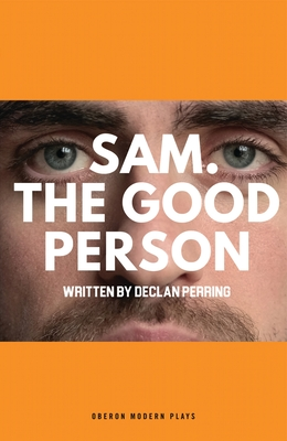Sam. the Good Person (Oberon Modern Plays) Cover Image