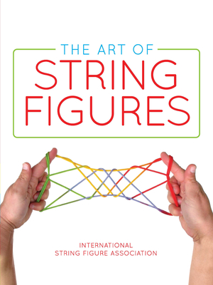 The Art of String Figures Cover Image