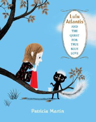Lulu Atlantis and the Quest for True Blue Love Cover