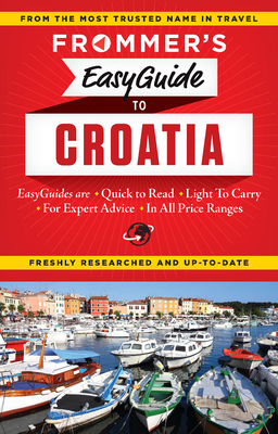Cover for Frommer's Easyguide to Croatia (Easy Guides)