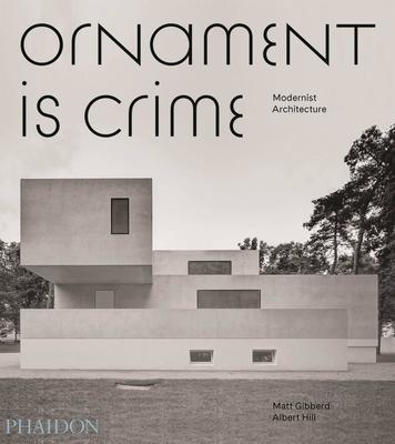 Ornament is Crime: Modernist Architecture Cover Image