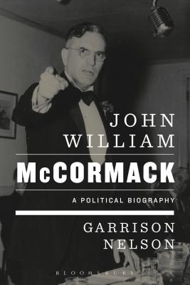 John William McCormack: A Political Biography Cover Image