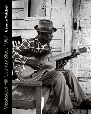 Mississippi Hill Country Blues 1967 (American Made Music) Cover Image