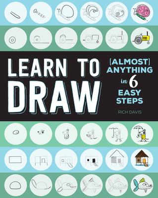Learn to Draw (Almost) Anything in 6 Easy Steps (Mini Art)