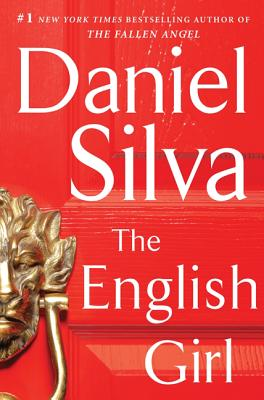The English Girl: A Novel (Gabriel Allon #13) Cover Image