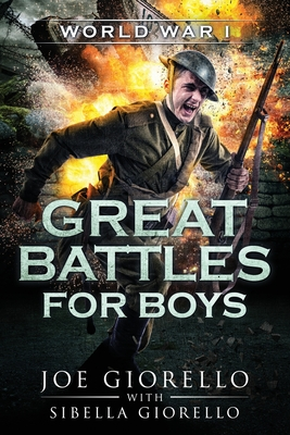 Great Battles for Boys: World War I Cover Image