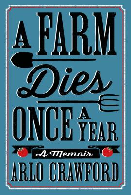 A Farm Dies Once a Year Cover