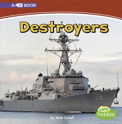 Destroyers: A 4D Book (Mighty Military Machines) Cover Image